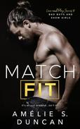 Match Fit: Bad Boys and Show Girls