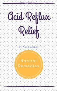 Acid Reflux: Natural Remedies