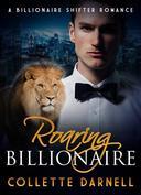 Roaring Billionaire: Part One