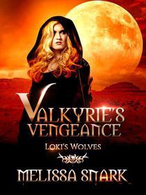 Valkyrie's Vengeance: Loki's Wolves