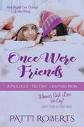 Once Were Friends - A Prologue