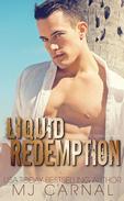 Liquid Redemption