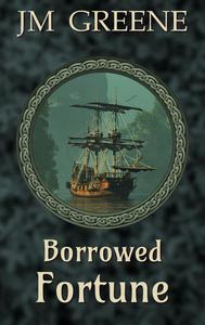 Borrowed Fortune