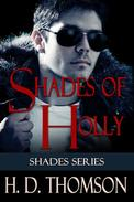 Shades of Holly