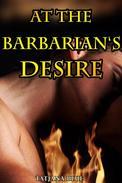 At the Barbarian's Desire (Breeding Erotica)