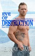 Eve of Destruction Book ONE