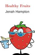 Healthy Fruits (Illustrated Children's Book Ages 2-5)