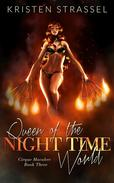 Queen of the Night Time World