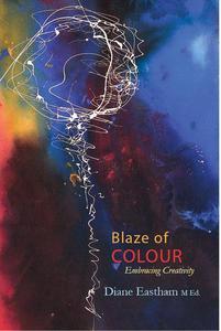Blaze of Colour: Embracing Creativity