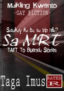 SA MRT ( GAY FICTION )