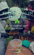 Starting Beekeeping in Ireland - The No Nonsense Guide 2018 Edition