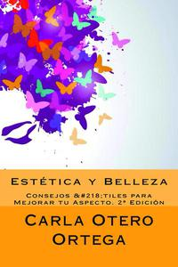 Estética y Belleza - Consejos Útiles para Mejorar tu Aspecto