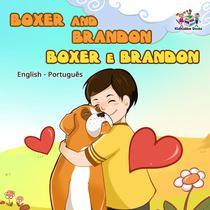 Boxer and Brandon (Bilingual book English Portuguese)
