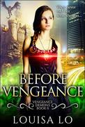 Before Vengeance (Vengeance Demons Book 0 Novella)