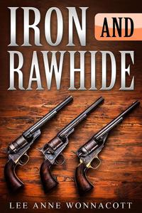 Iron and Rawhide