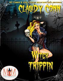 Witch Trippin': Magic and Mayhem Universe