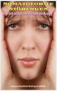 Somatoforme Störungen Es ist alles in deinem Kopf