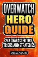 Overwatch Hero Guide