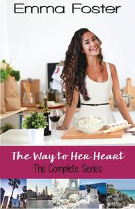 The Way to Her Heart: The Complete Series
