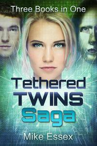 Tethered Twins Saga: Complete Trilogy (Twins, Souls and Hearts)