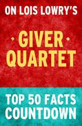 The Giver Quartet: Top 50 Facts Countdown
