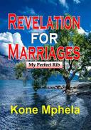 Revelation for Marriages: My Perfect Rib