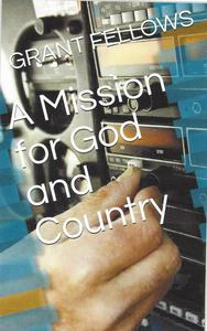 A Mission for God and Country
