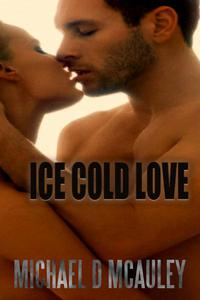 Ice Cold Love