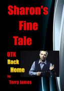 Sharon's Fine Tale OTK Back Home