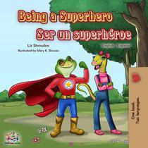 Being a Superhero Ser un superhéroe