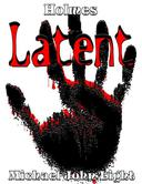 Holmes Latent