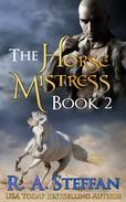 The Horse Mistress: Book 2