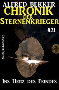 Ins Herz des Feindes - Chronik der Sternenkrieger #21