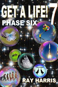Get a Life! Phase 6