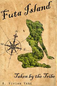 Futa Island: Taken by the Tribe
