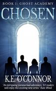 Chosen: Ghost Academy, book 1