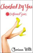 Cherished By You (Erotic Romance) - #4 Enflamed Series