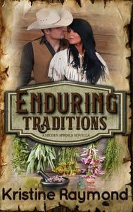 Enduring Traditions (A Hidden Springs Novella)
