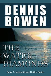 The Water Diamonds Book 1: International Thriller Series