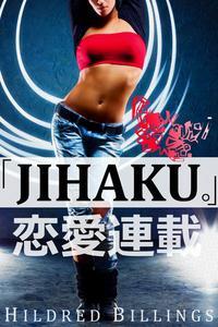 """Jihaku."" (Lesbian Romance)"