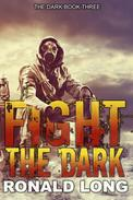 Fight the Dark