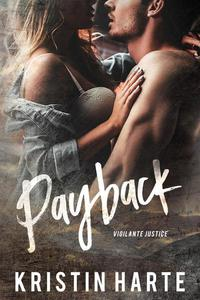 Payback: A Small Town Romantic Suspense Novel