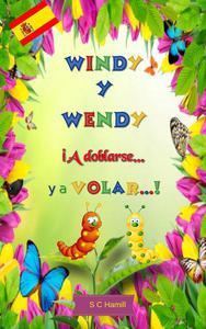 Windy y Wendy iA Doblarse ya Volar!