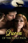 Queen of the Wolf Pack (BBW The Paranormal Erotic Romance, Alpha Werewolf Mate)