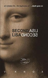 Second Lisa: Book Two