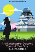 The Daydreamer Detective Opens A Tea Shop