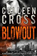 Blowout: A Katerina Carter Fraud Thriller