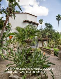 Quinta Mazatlan: A Visual Journey