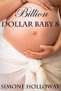 Billion Dollar Baby 8
