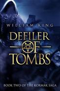 Defiler of Tombs (Kormak Book Two)